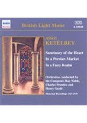 Albert Ketelbey - Sanctuary Of The Heart (Noble, Prentice, Geehl) (Music CD)