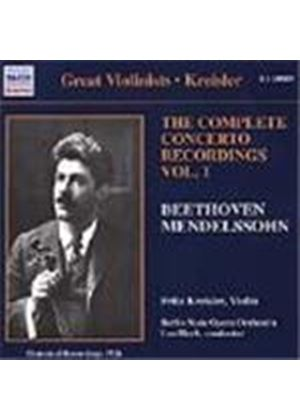 Kreisler - The Complete Concerto Recordings, Vol 1 - Beethoven, Mendelssohn