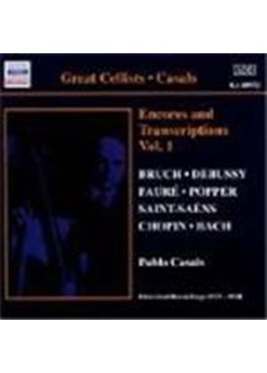 Casals - Encores and Transcriptions Vol 1