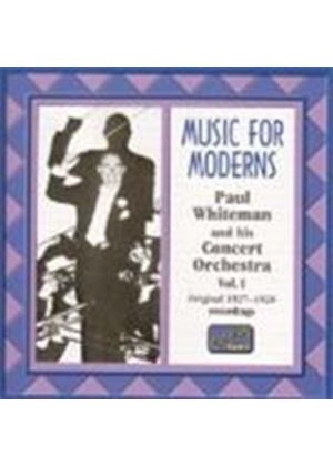 Paul Whiteman Concert Orchestra (The) - Music For Moderns Vol.1
