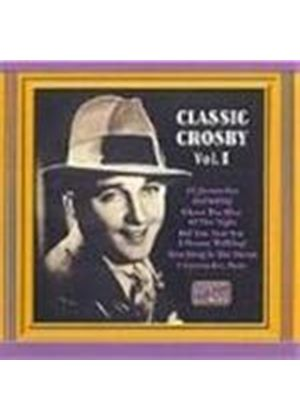 Bing Crosby - Classic Crosby Vol.1 (18 Favourite Hits)