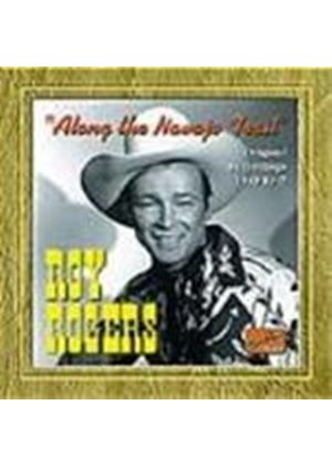 Roy Rogers - Along The Navajo Trail (Original Recordings 1945-1947)