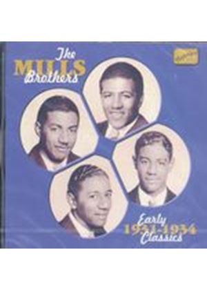 The Mills Brothers - Early Classics 1931 - 1934 (Music CD)