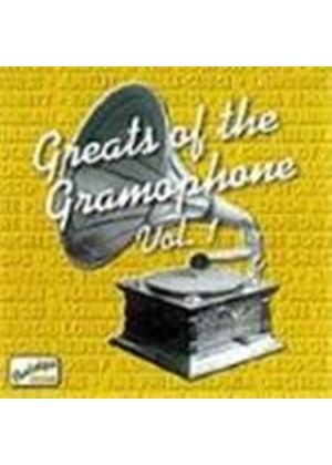 Various Artists - Greats Of The Gramophone Vol.1, The