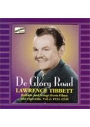 Lawrence Tibbett - De Glory Road (Ballads & Songs From Films & Operetta 1931-1936)