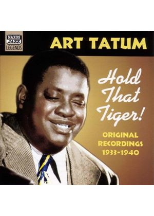 Art Tatum - Hold That Tiger (Original Recordings 1933-1940)