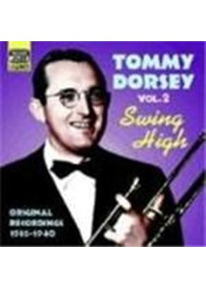 Tommy Dorsey Orchestra (The) - Tommy Dorsey Vol.2 (Swing High - Original Recordings 1936-1940)