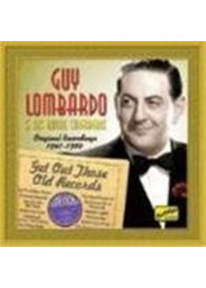 Guy Lombardo & His Royal Canadians - Get Out Those Old Records (Original Recordings 1941-1950)