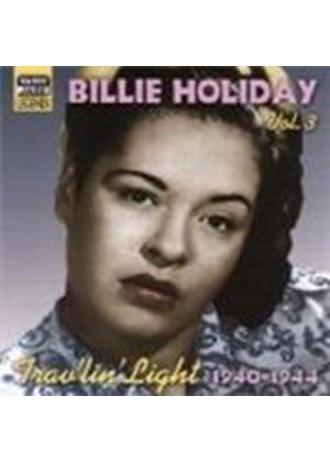 Billie Holiday - Billie Holiday Vol.3 (Trav'lin' Light - Original 1940-1944 Recordings)