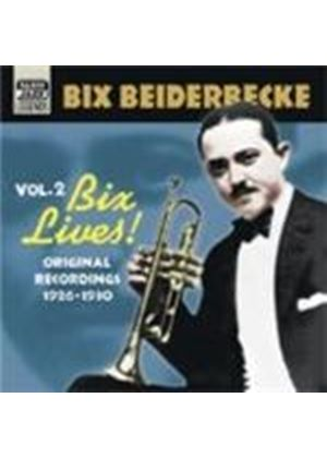 Bix Beiderbecke - Bix Beiderbecke Vol.2 (Original Recordings 1926-1930)