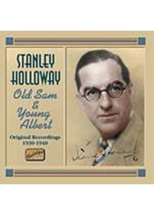 Stanley Holloway - Old Sam And Young Albert: Original Recordings 1930 - 1940 (Music CD)