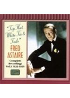 Fred Astaire - Complete Recordings Vol.3 1933-1936 (Top Hat White Tie & Tails)