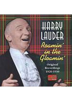 Harry Lauder - Roamin In The Gloamin: Original Recordings 1926 - 1930 (Music CD)