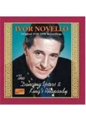 Ivor Novello - The Dancing Years/Kings Rhapsody: Original 1939-1950 Recs. (Music CD)
