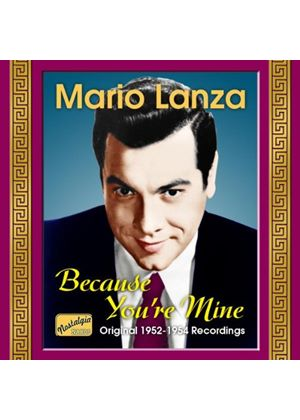 Mario Lanza - Because Youre Mine: Original 1952 - 1954 Recordings (Music CD)