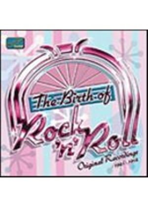 Various Artists - The Birth Of Rock And Roll: Original Recordings 1945 - 1954 (Music CD)