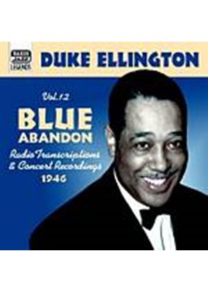 Duke Ellington - Vol. 12: Blue Abandon - 1946 Radio Transcriptions (Music CD)