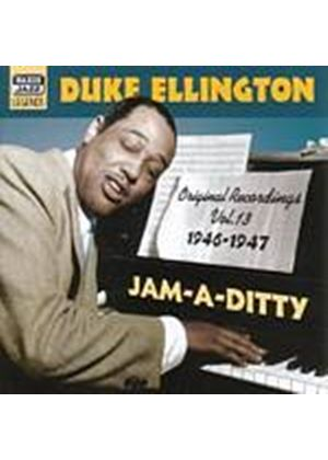 Duke Ellington - Original Recordings Vol. 13: 1946 - 1947 Jam-A-Ditty (Music CD)