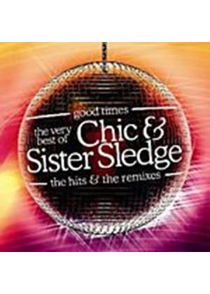 Chic & Sister Sledge - Good Times - The Very Best Of (Music CD)