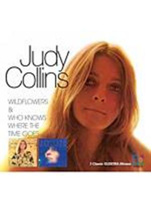 Judy Collins - Wildflowers/Who Knows Where The Time Goes? (Music CD)