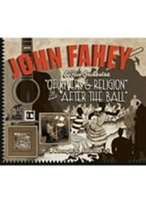 John Fahey - Of Rivers & Religion/After The Ball (Music CD)