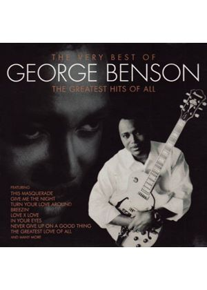 George Benson - Very Best Of George Benson - The Greatest Hits Of All (Music CD)