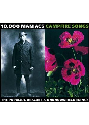 10,000 Maniacs - Campfire Songs: The Popular, Obscure & Unknown Recordings (Music CD)