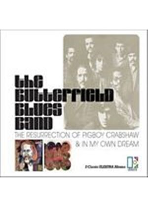 The Butterfield Blues Band - The Resurrection Of Pigboy Crabshaw/In My Own Dream (Music CD)