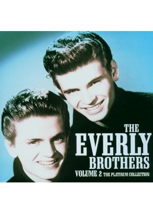The Everly Brothers - Platinum Collection - Vol. 2 (Music CD)