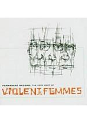 Violent Femmes - Permanent Record: The Very Best Of (Music CD)