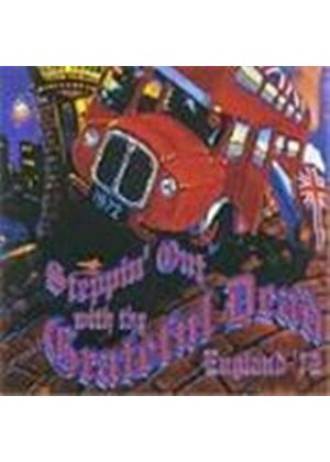 The Grateful Dead - Steppin Out With The Grateful Dead: England 72 (Music CD)