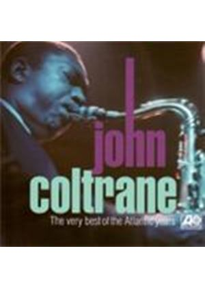 John Coltrane - Very Best Of The Atlantic Years, The (Music CD)