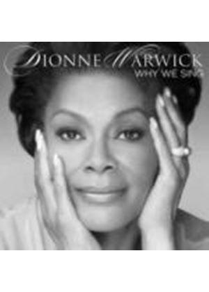 Dionne Warwick - Why We Sing (Music CD)