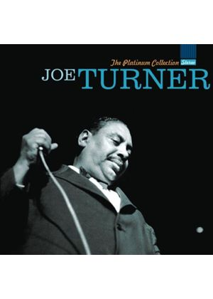 Big Joe Turner - Platinum Collection, The