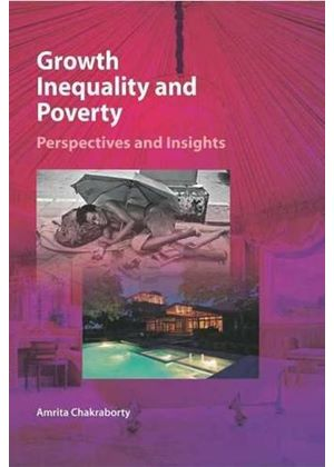 Growth, Inequality And Poverty