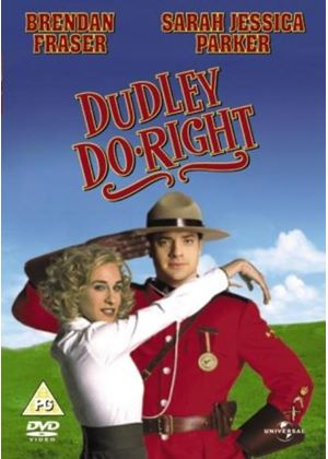 Dudley Do-Right.