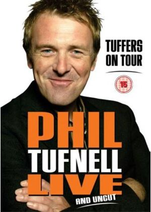 Phil Tufnell - Tuffers On Tour- Live And Uncut