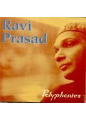 Ravi Prasad - Polyphonies [French Import] (Music CD)