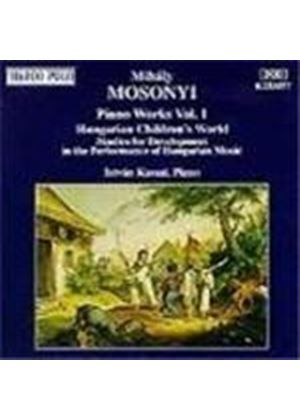 Mosonyi: Piano Works, Volume 1
