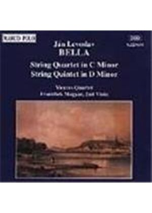 Bella: String Quartet in C minor;String Quintet in D minor
