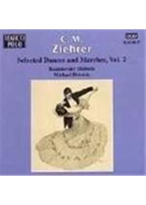 Ziehrer: Selected Dances and Marches, Vol 2