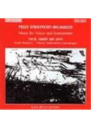 Pelle Gudmundsen-Holmgreen: Music for Voices and Instruments