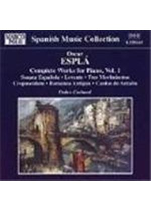 Esplá: Complete Works for Piano, Volume 1