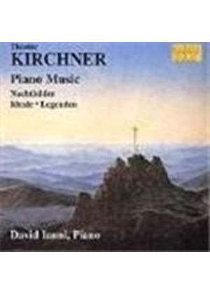 Kirchner: Piano Works
