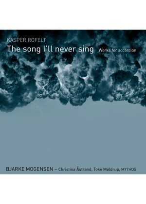 Kasper Rofelt: The Song I'll Never Sing (Music CD)