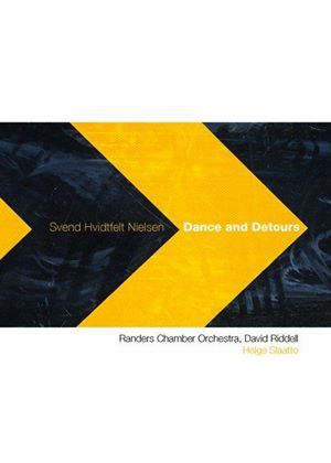 Svend Hvidtfelt Nielsen: Dance and Detours (Music CD)