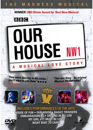 Our House - A Musical Love Story - The Madness Musical