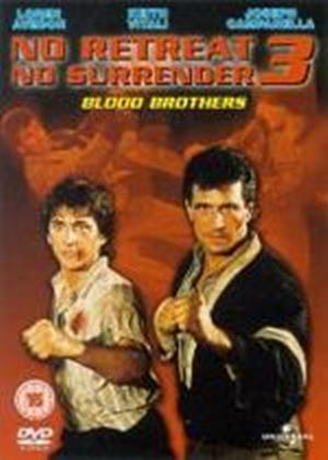 No Retreat, No Surrender 3 - Blood Brothers