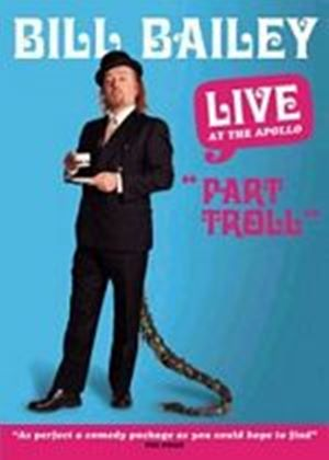 Bill Bailey - Part Troll Live