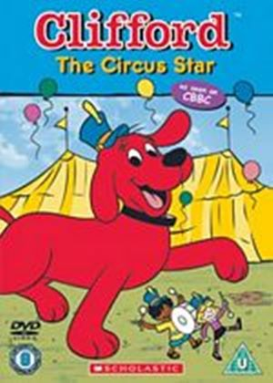 Clifford The Big Red Dog - The Circus Star (Animated)